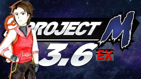 Project M EX - YouTube