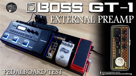 MOOER 004 to BOSS GT-1 - EXTERNAL Preamp and Cabinet